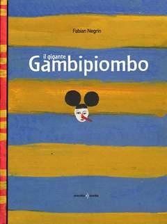 Copertina GIGANTE GAMBIPIOMBO n. - GIGANTE GAMBIPIOMBO, ORECCHIO ACERBO