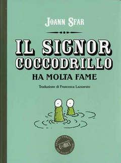 Copertina SIGNOR COCCODRILLO HA MOLTA... n. - IL SIGNOR COCCODRILLO HA MOLTA FAME, ORECCHIO ACERBO