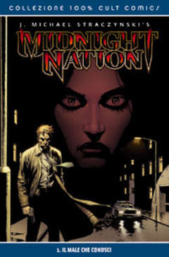 Copertina 100% CULT COMICS n.3 - BEST MIDNIGHT NATION 1 (DI 2) IL MONDO MATERIALE, PANINI COMICS