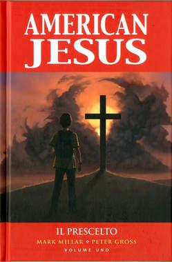 Copertina AMERICAN JESUS (m3) Nuova Ed. n.1 - IL PRESCELTO, PANINI COMICS