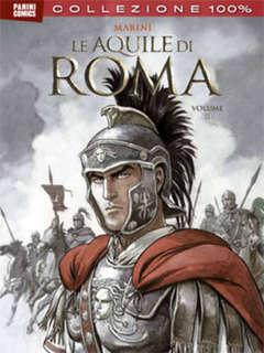 PANINI COMICS - AQUILE ROMA 100% PANINI COMICS