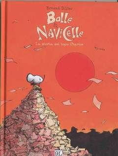 Copertina BOLLE E NAVICELLE n.0 - LE AVVENTURE DEL TOPO CHARLIE, PANINI COMICS