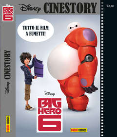 Copertina CINESTORY n.4 - BIG HERO 6, PANINI COMICS