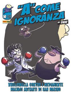 Copertina A COME IGNORANZA n.10 - A COME IGNORANZA, PANINI COMICS
