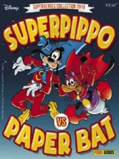 Copertina DISNEY TIME n.72 - Superpippo vs Paper Bat - Superheroes collection 2016, PANINI COMICS