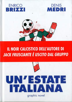 Copertina ESTATE ITALIANA n. - UN'ESTATE ITALIANA, PANINI COMICS