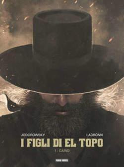 Copertina FIGLI DI EL TOPO (m3) n.1 - CAINO, PANINI COMICS