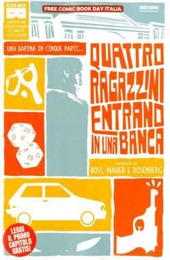 Copertina FREE COMIC BOOK DAY ITALIA '18 n.4 - QUATTRO RAGAZZINI ENTRANO IN UNA BANCA, PANINI COMICS