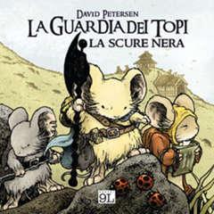Copertina GUARDIA DEI TOPI Ristampa n.2 - LA SCURE NERA, PANINI COMICS