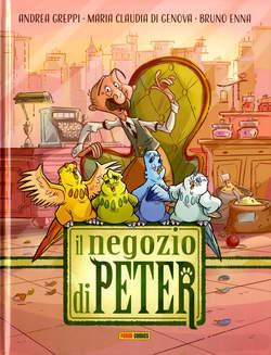 Copertina NEGOZIO DI PETER n. - IL NEGOZIO DI PETER, PANINI COMICS