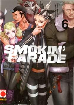 Copertina SMOKIN' PARADE n.6 - SMOKIN' PARADE, PANINI COMICS