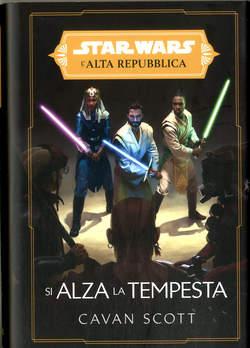 Copertina STAR WARS ROMANZI n.9 - L'ALTA REPUBBLICA: SI ALZA LA TEMPESTA, PANINI COMICS