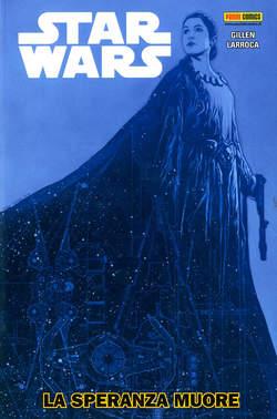 Copertina STAR WARS Volume n.9 - LA SPERANZA MUORE, PANINI COMICS