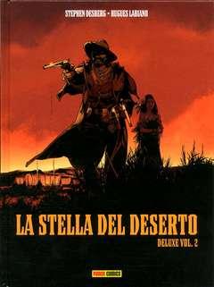 Copertina STELLA DEL DESERTO Deluxe (m2) n.2 - LA STELLA DEL DESERTO - Deluxe, PANINI COMICS