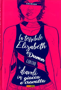 Copertina TERRIBILE ELIZABETH DUMN n. - CONTRO I DIAVOLI IN GIACCA E CRAVATTA, PANINI COMICS
