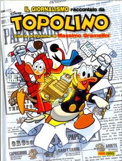 Copertina TOPOLIBRO n.7 - IL GIORNALISMO RACCONTATO DA TOPOLINO, PANINI COMICS