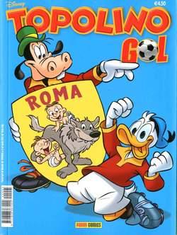 Copertina TOPOLINO GOL n.4 - ROMA, PANINI COMICS