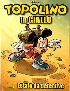Copertina TOPOLINO IN GIALLO 2021 n.1 - TOPOLINO IN GIALLO GIUGNO 2021, PANINI COMICS