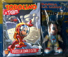 Copertina TOPOLINO IN TEAM #2 con Gadget n. - VERSO LA LUNA E OLTRE - con Gadget ASTROTOPO, PANINI COMICS