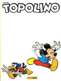 Copertina TOPOLINO LIBRETTO n.3127 - TOPOLINO LIBRETTO Cover Variant GLOW IN THE DARK, PANINI COMICS