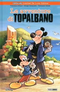Copertina TOPOLINO LIMITED DE LUXE EDITION n.3 - LE AVVENTURE DI TOPALBANO, PANINI COMICS