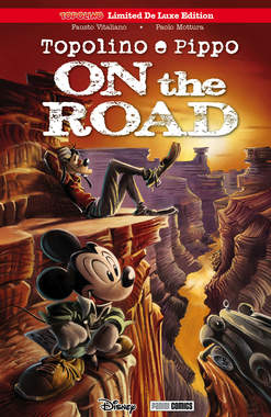 Copertina TOPOLINO LIMITED DE LUXE EDITION n.5 - TOPOLINO E PIPPO ON THE ROAD, PANINI COMICS