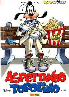 Copertina TOPOSTORIE n.33 - ASPETTANDO TOPOLINO, PANINI COMICS
