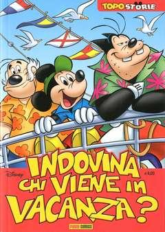Copertina TOPOSTORIE n.4 - INDOVINA CHI VIENE IN VACANZA?, PANINI COMICS