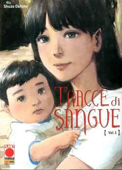 Copertina TRACCE DI SANGUE n.1 - TRACCE DI SANGUE, PANINI COMICS