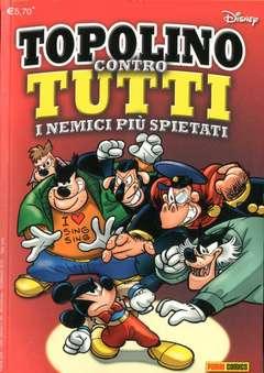 Copertina TUTTO DISNEY n.65 - TOPOLINO CONTRO TUTTI I NEMICI PIU' SPIETATI, PANINI COMICS