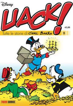 Copertina UACK! n.13 - TUTTE LE STORIE DI CARL BARKS, PANINI COMICS