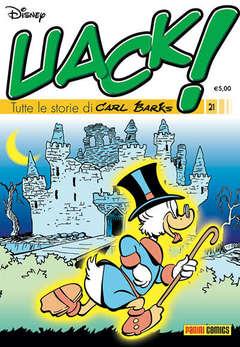 Copertina UACK! n.21 - TUTTE LE STORIE DI CARL BARKS, PANINI COMICS