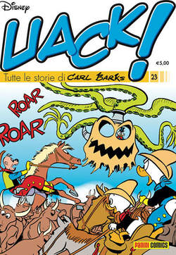 Copertina UACK! n.23 - TUTTE LE STORIE DI CARL BARKS, PANINI COMICS