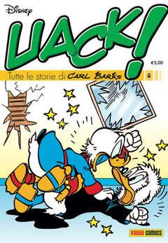 Copertina UACK! n.6 - TUTTE LE STORIE DI CARL BARKS, PANINI COMICS