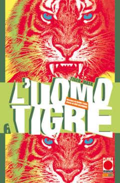 Copertina UOMO TIGRE TIGER MASK (m14) n.6 - L'UOMO TIGRE - TIGER MASK, PANINI COMICS