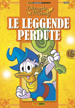 Copertina WIZARDS OF MICKEY n.7 - LE LEGGENDE PERDUTE, PANINI COMICS