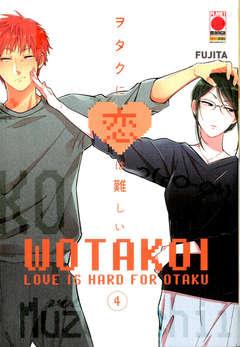 Copertina WOTAKOI n.4 - LOVE IS HARD FOR OTAKU, PANINI COMICS
