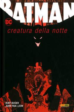 Copertina BATMAN CREATURA DELLA NOTTE n. - BATMAN: CREATURA DELLA NOTTE, PANINI DC