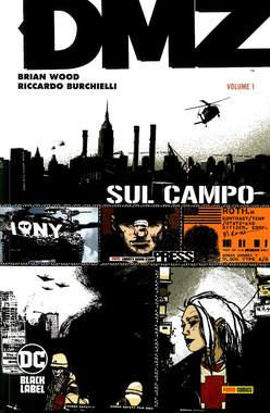 Copertina DMZ n.1 - SUL CAMPO, PANINI DC