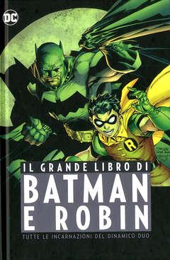 Copertina GRANDE LIBRO DI BATMAN E ROBIN n. - IL GRANDE LIBRO DI BATMAN E ROBIN, PANINI DC
