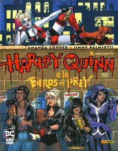 Copertina HARLEY QUINN E LE BIRDS OF... n.1 - HARLEY QUINN E LE BIRDS OF PREY, PANINI DC
