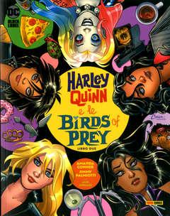 Copertina HARLEY QUINN E LE BIRDS OF... n.2 - HARLEY QUINN E LE BIRDS OF PREY, PANINI DC