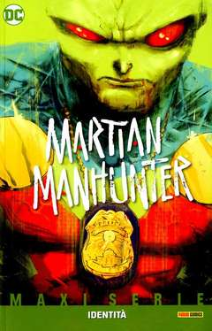 Copertina MARTIAN MANHUNTER IDENTITA' n. - IDENTITA', PANINI DC