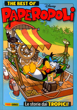 Copertina BEST OF PAPEROPOLI STORIE DAI. n. - STORIE DAI TROPICI, PANINI DISNEY