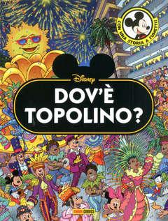 Copertina DOV'E' TOPOLINO? n. - DOV'E' TOPOLINO?, PANINI DISNEY