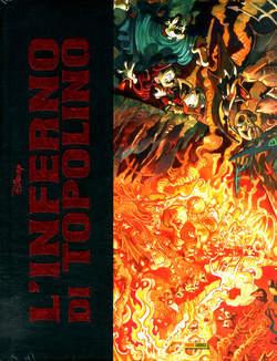 Copertina INFERNO DI TOPOLINO Deluxe Ed. n. - L'INFERNO DI TOPOLINO Deluxe Edition, PANINI DISNEY