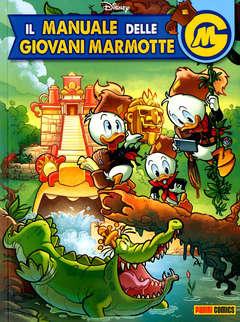 Copertina MANUALE DELLE GIOVANI MARMOTTE n.6 - IL MANUALE DELLE GIOVANI MARMOTTE, PANINI DISNEY