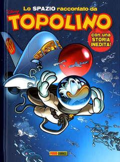 Copertina SPAZIO RACCONTATO DA TOPOLINO n. - LO SPAZIO RACCONTATO DA TOPOLINO, PANINI DISNEY