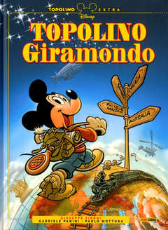 Copertina TOPOLINO EXTRA n.6 - TOPOLINO GIRAMONDO, PANINI DISNEY