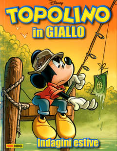 Copertina TOPOLINO IN GIALLO 2021 n.3 - TOPOLINO IN GIALLO, PANINI DISNEY